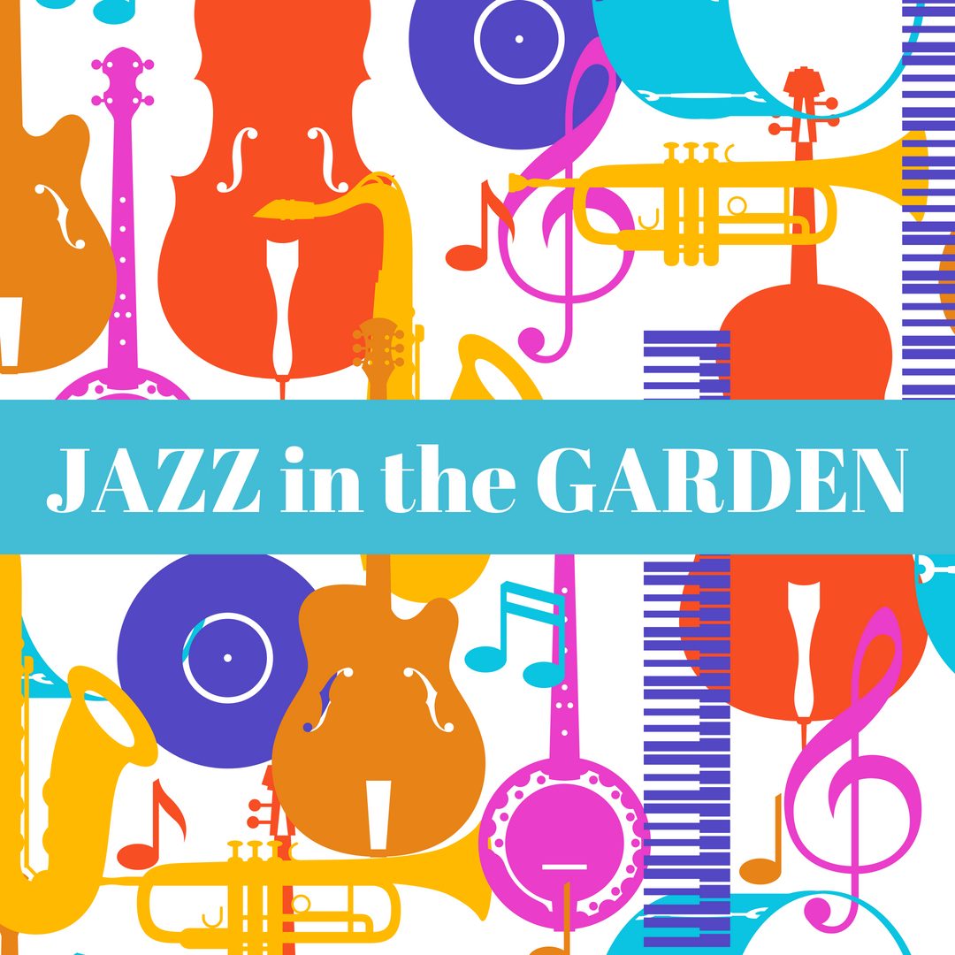 Be Cool With JAZZ In The Garden On Sunday, September 9